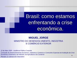 Discurso Miguel Jorge CAMARA DOS DEPUTADOS (SLIDE)