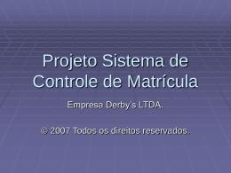 Apresentacão Controle de Matrícula
