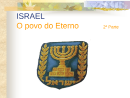 ISRAEL O povo do Eterno 1ª Parte by rav. André Zayit Lage