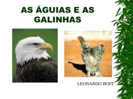 As aguias e as galinhas