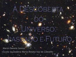 À Descoberta do Universo — Passado e Futuro