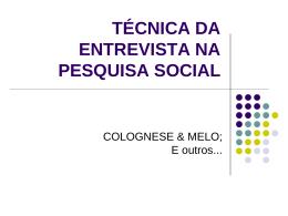 TÉCNICA DA ENTREVISTA NA PESQUISA SOCIAL