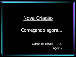 12/08/2012-Fernando-Nova Criação começando agora