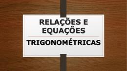 relações equações trigonométricas