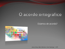 O Acordo Ortográfico - ESMTG-APROJETO-12E