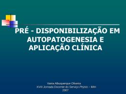 pré - disponibilização em autopatogenesia e aplicação clínica