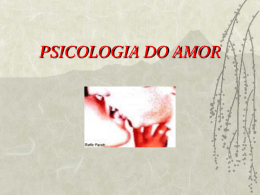 Psicologia do Amor - Introdução - power point