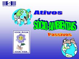 Ativos e Passivos Sócio-ambientais - PowerPoint