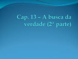 Cap 13 - A BUSCA DA VERDADE (SEG PARTE