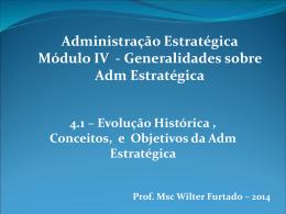 Módulo 4.1 - Evol Histórica, Conceitos e Objetivos da AE