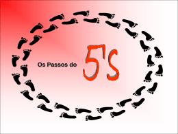 Os passos dos 5`s