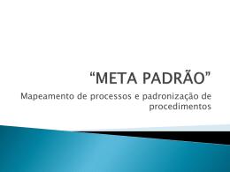 """""""META PADRÃO"""""""