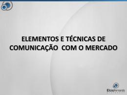 Elementos e Técnicas de Comunic. Mercado