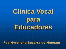 Clinica Vocal para Professores