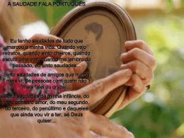 A Saudade Fala Português - Teia da Língua Portuguesa