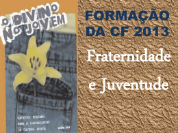 O Divino no Jovem (CF 2013)