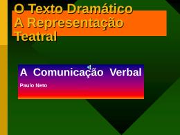 O Texto Dramático o Texto Teatral