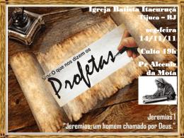 Jeremias - Igreja Batista Itacuruçá
