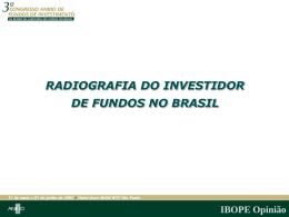 Radiografia de Investidores Pessoas Físicas