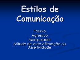 Estilos de Comunicação