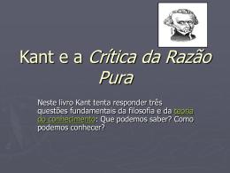 Kant e a Crítica da Razão Pura