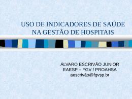 Uso de Indicadores de Saúde na Gestão de Hospitais