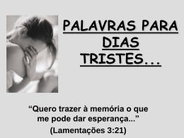 PALAVRAS PARA DIAS TRISTES