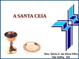 Santa Ceia – Curso de Teologia DISCA
