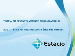 TEORIA DO DESENVOLVIMENTO ORGANIZACIONAL Aula 3