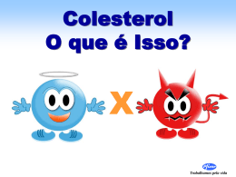 Colesterol amigo ou inimigo ?