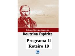 Programa II Roteiro 10 Mediunidade com Jesus