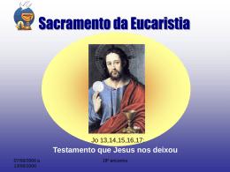Sacramento da Eucaristia - Santuário Divino Espírito Santo