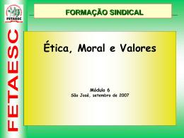 Ética, Moral e Valores