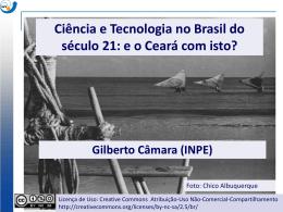 Ciência e Tecnologia no Brasil do século 21: e o Ceará com isto?