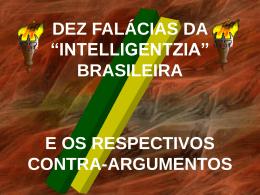 """DEZ FALÁCIAS DA """"INTELLIGENTZIA"""" BRASILEIRA E OS"""