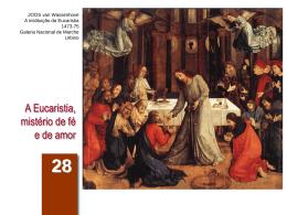 Aula 28. A Eucaristia, mistério de fé e de amor