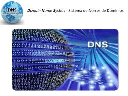 Domain Name System - Sistema de Nomes de