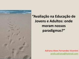 Avaliação na Educação de Jovens e Adultos: onde
