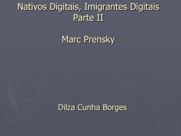 DILZA BORGES_Nativos Digitais, Imigrantes Digitais