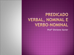 PREDICADO VERBAL, NOMINAL E VERBO