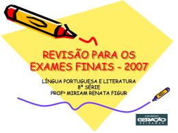 REVISÃO PARA OS EXAMES FINAIS