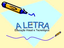 A LETRA - Ensinar EVT