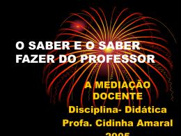 O SABER E O SABER FAZER DO PROESSOR