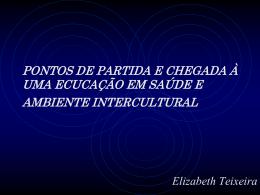 CONHECIMENTO LOCAL E SABER CUIDAR: PONTOS DE