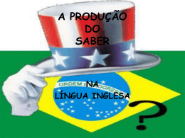 A PRODUÇÃO DO SABER - escola estadual dr martinho marques
