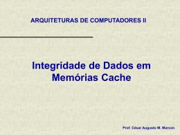 Integridade de Dados em Memorias Cache