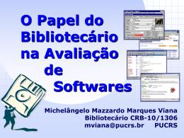O Papel do Bibliotecário na Avaliação de Softwares