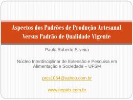 Pesquisador UFSM – Santa Maria – RS – Paulo Silveira