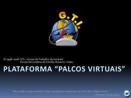 Plataforma *palcos virtuais*