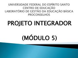 ORIENTAÇÕES - PROJETO INTEGRADOR - 2014